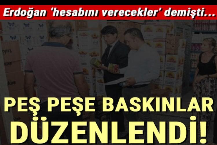 Cumhurbaşkanı Erdoğan 'Hesabını Verecekler' Demişti... Stokçulara Baskınlar Başladı!