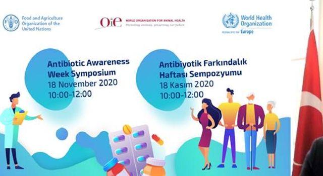 Antimikrobiyal Farkındalık Haftası Sempozyumu 'Tek Sağlık Yaklaşımı' ile gerçekleştirildi