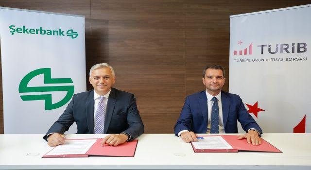 Şekerbank ve TÜRİB iş birliği ile lisanslı depoculuk sistemine özel destek