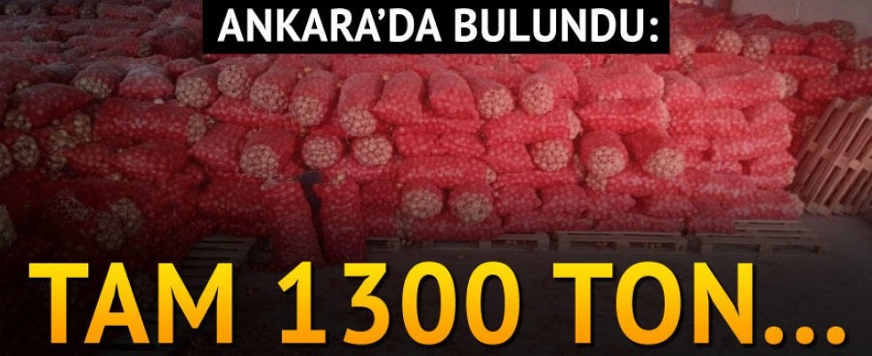 Ankara'da bulundu: Tam 1300 ton...