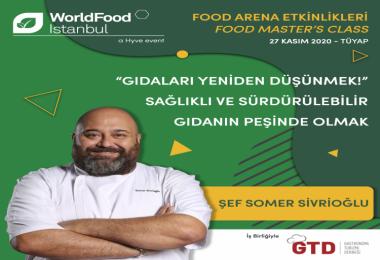 Worldfood İstanbul'da mutfak profesyonelleri için, Şef Somer Sivrioğlu eşliğinde özel etkinlik