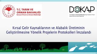 Kırsal Gelir Kaynaklarının ve Alabalık Üretiminin Geliştirilmesi Projelerinin Protokolleri İmzalandı